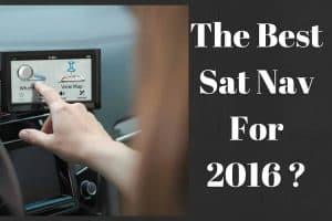 Best Sat Nav for 2016
