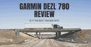Garmin dezl 780 review