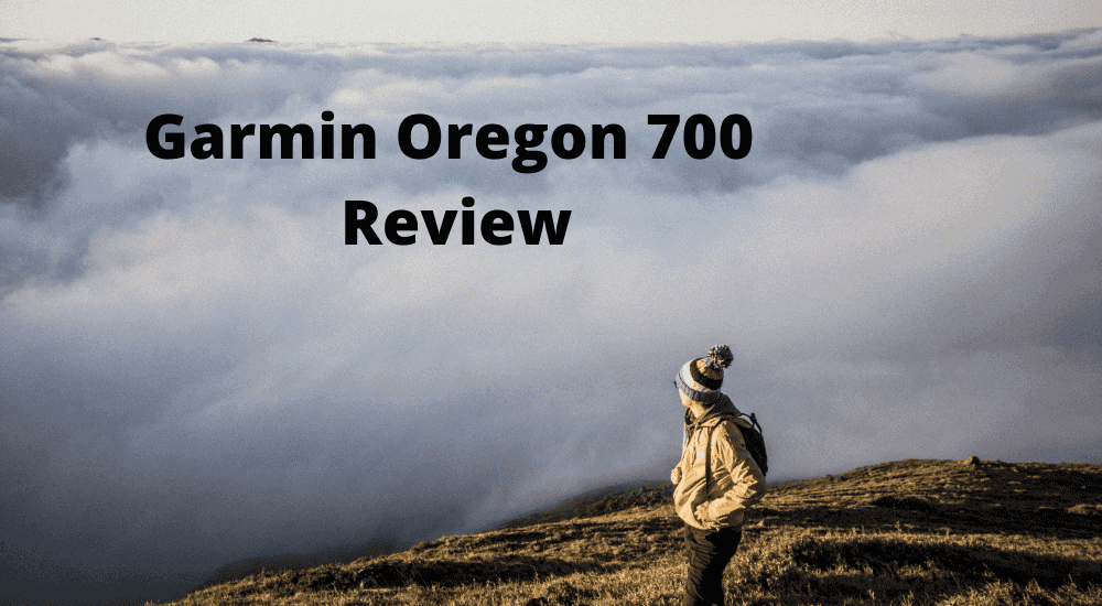 Garmin Oregon 700 Review